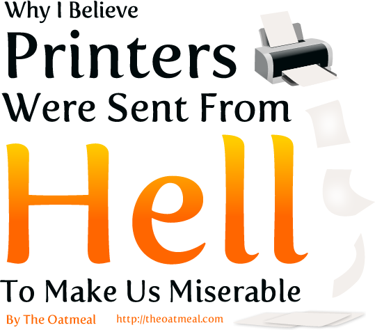Why I believe printers were sent from hell (comic)